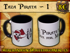 "Taza 1 ""A pirate's dive for me!"" - 8€"
