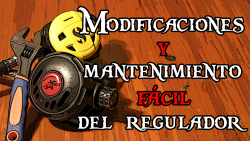 Modificaciones y mantenimiento fácil del regulador